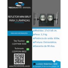 Refletor Mini brut p 2 Lâmpadas